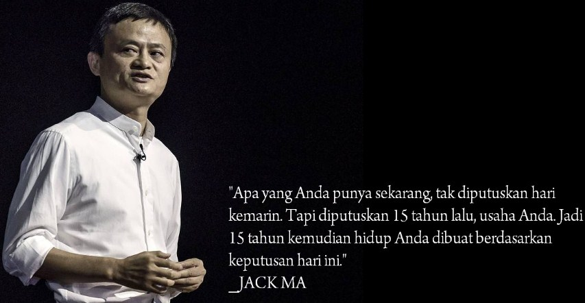 Kata Motivasi Sukses Jack Ma